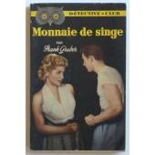 Monnaie De Singe (Collection 'detective-Club (Sous La Direction De Fr�d�ric Ditis)' N�66) de frank gruber