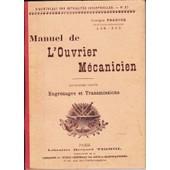 Manuel De L'ouvrier M�canicien, Quatri�me Partie, Engrenages Et Transmissions de Georges Franche
