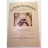 Metropolis. La Petite Illustration De Mars 1928 , Numero Special. de Fritz LANG - Thea von Harbou - Collectif ,