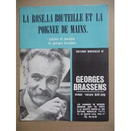 La rose, la bouteille et la poignée de mains Georges Brassens