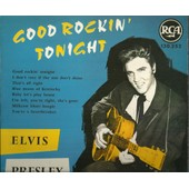 Good Rockin' Tonight - I Don't Care If The Sun Don't Shine, That's All Right, Blue Moon Of Kentucky, Baby Let's Play House, I'm Left You're Right She's Gone, Milkcow Blues Boogie, ........ (25cm) - Elvis Presley