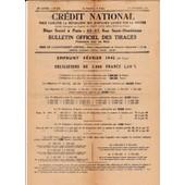 Credit National N� 315 1er Octobre 1946 Emprunt De F�vrier 1942 Avec Le Bulletin Officiel Des Tirages