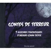Contes De Terreur 7 Histoires Fantastiques - Livre Lu (Cd) - Racont� Par Cyril Deguillen - Arthur Conan Doyle