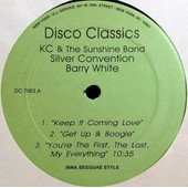 Keep It Coming Love/Get Up & Boogie/You Re The First The Last The Everything/That S What Friend Are For/I Believe You/I Will - Disco Classics