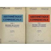 Arithmetique Commerciale- 2 Tomes En 2 Volumes- Pratique Des Calculs Commerciaux Et Financiers de VEYRENC- CAHLON