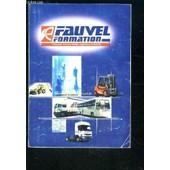Fauvel Formation- Transport Travaux Publics Logistique Et Securite- Interrogation Orale Permis C - E (C) - D - E (D) de COLLECTIF