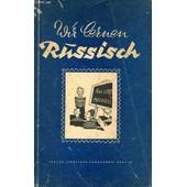 Wir Lernen Russisch, Ein Sprachkurs F�r Jedermann de PLUTO A.