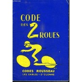Code Des 2 Roues - Codes Rousseau de COLLECTIF
