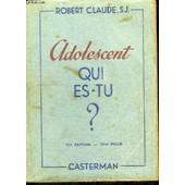 Adolescent Qui Est-Tu ? de CLAUDE ROBERT