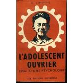 L'adolescent Ouvrier - Essai D'un Psychologie de m carbonnel