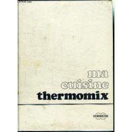 ma cuisine thermomix - Livres De Cuisine Thermomix
