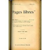 Pages Libres N�218 / Cinquieme Annee / 4 Mars 1905 - Lectures Etrangeres : I. Une Tentative D'education (The Ruskin School-Home) + Ii. Un Individualiste Americain (Henry David Thoreau) Par ... de COLLECTIF