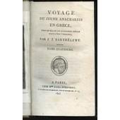 Voyage Du Jeune Anacharsis En Grece, Vers Le Milieu Du Quatrieme Siecle Avant L'ere Vulgaire / Tome 4. de BARTHELEMY J. J.