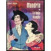 Mandrin Ou La Belle Olympia. de gilbert aullen