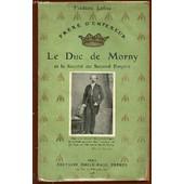 Le Duc De Morny Et La Societe Du Second Empire. de LOLIEE FREDERIC
