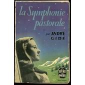 La Symphonie Pastorale - Collection Le Livre De Poche N�6. de GIDE ANDRE