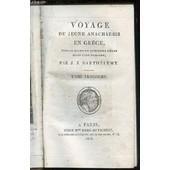 Voyage Du Jeune Anacharsis En Grece, Vers Le Milieu Du Quatrieme Siecle Avant L'ere Vulgaire - Tome Troisieme. de BARTHELEMY J. J.