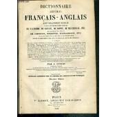 Dictionnaire General Anglais-Francais Et Francais-Anglais - D'apres Les Dictionnaires Francais De L'academie, De Laveaux, De Boiste, De Beschrelle Etc. - Douzieme Edition de SPIERS A.