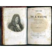 Theatre Complet De Racine Precede D'une Notice Par M. Auger de RACINE