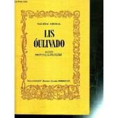 Lis Oulivado / Collection Oeuvres Poetiques. / Texte Provencal-Francais de MISTRAL FREDERIC