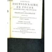 Nouveau Dictionnaire De Poche Allemand-Francais Et Francais-Allemand - 2eme Edition Originale - Tome 2 de COLLECTIF