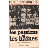 Les Passions Et Les Haines Tome 5 de henri amouroux