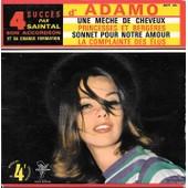 Saintal Joue Adamo (Accord�on). Une M�che De Cheveux - Princesses Et Berg�res - Sonnet Pour Notre Amour - La Complainte Des Elus - Oscar Saintal