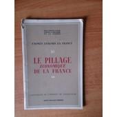 Crimes Ennemis En France Iii Le Pillage Economique De La France Statistiques De L'institut De Conjoncture de collectif