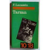 Tarzan Ou Le Chevalier Crisp� (Collection '10/18' N�590-593) de francis lacassin
