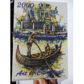 Calendrier Art Et Citations 2000 - Reproductions D'oeuvres Originales D'artistes Peignant De La Bouche Et Du Pied