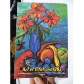 Calendrier Art Et Citations - 1993 - Reproductions D'oeuvres Originales D'artistes Peignant De La Bouche Et Du Pied