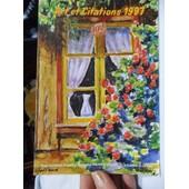 Calendrier Art Et Citations - 1997 Reproductions D'oeuvres Originales D'artistes Peignant De La Bouche Et Du Pied
