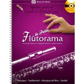 Le Petit Flûtorama - Répertoire Progressif À Partir De La Première Année (1cd Audio)