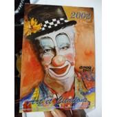 Calendrier Art Et Citations - 2002 - Reproductions D'oeuvres Originales D'artiste Peignant De La Bouche Et Du Pied