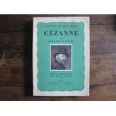 Anciens Et Modernes - C�zanne de Georges Rivi�re