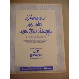 L' AMOUR SE VOIT SUR TON VISAGE Liz Brady