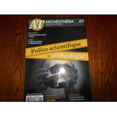 At Arch�oth�ma 27 - Police Scientifique Et Arch�ologie.