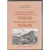 Voyages Anciens Et Modernes Dans Les Vosges - Promenades Dans Les Vosges de Louis Jouve - Edouard Bazelaire