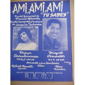 AMI, AMI, AMI Maya Casabianca , Miguel Amador