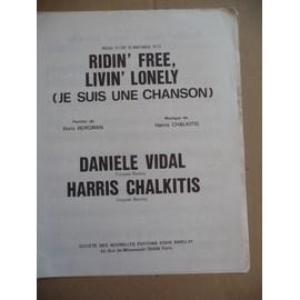 RIDIN' FREE, LIVIN' LONELY Daniele Vidal, Harris Chalkitis