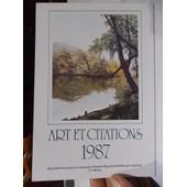 Calendrier Art Et Citations De 1987 - Reporductions D'oeuvres Originales Par Des Artistes Peignant De La Bouche Et Du Pied