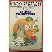 Mimosa Et Peticri - Le Livre Des Comptines de Priscilla Hillman