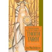 Understanding Aleister Crowley's Thoth Tarot de DuQuette