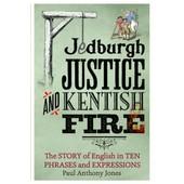 Jedburgh Justice And Kentish Fire de Jones