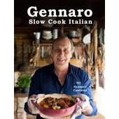 Gennaro: Slow Cook Italian de Contaldo