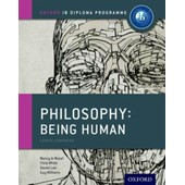 Ib Philosophy Being Human Course Book: Oxford Ib Diploma Programme (Paperback) de Collectif