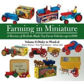 Farming In Miniature: Volume 2: A Review Of British-Made Toy Farm Vehicles Up To 1980 (Hardcover) de Collectif