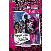Monster High Diaries: Draculaura And The New Stepmomster (Paperback) de Monstrata