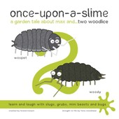 Once-Upon-A-Slime, A Garden Tale About Max And... Two Woodlice (Paperback) de Unknown