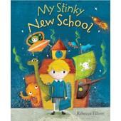 My Stinky New School de Elliott